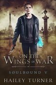 Buddy Review: On the Wings of War by Hailey Turner