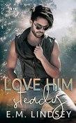 love him steady cover