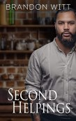 Review: Second Helpings by Brandon Witt