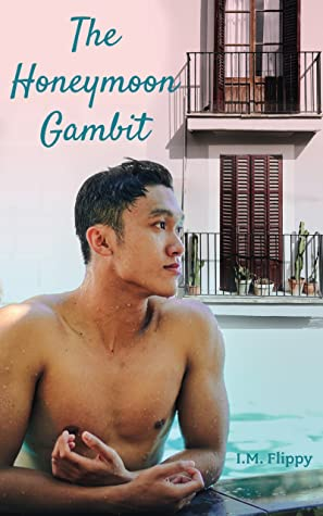 Review: The Honeymoon Gambit by I.M. Flippy
