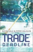 Excerpt: Trade Deadline by Avon Gale and Piper Vaughn