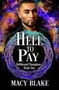 Review: Hell to Pay by Macy Blake