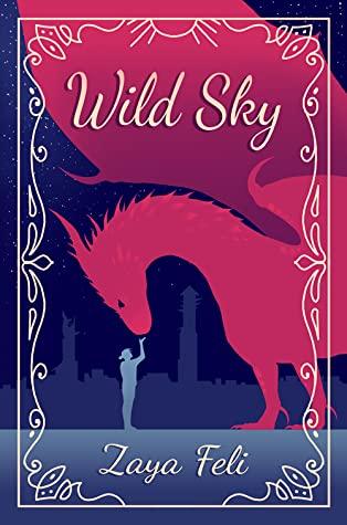 Excerpt and Giveaway: Wild Sky by Zaya Feli
