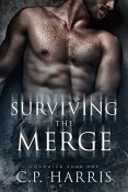 Review: Surviving the Merge by C.P. Harris