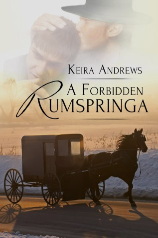 Guest Post: A Forbidden Rumspringa by Keira Andrews