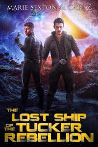 The Lost Ship of the Tucker Rebellion cover