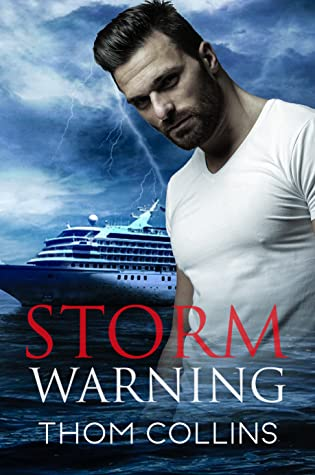 Review: Storm Warning by Thom Collins