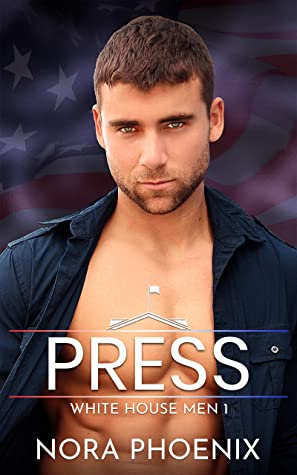 Review: Press by Nora Phoenix
