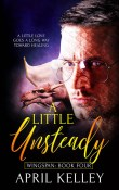 Guest Post and Giveaway: A Little Unsteady by April Kelley