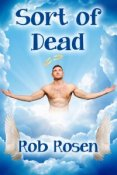 Review: Sort of Dead by Rob Rosen