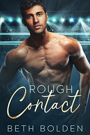 Review: Rough Contact by Beth Bolden