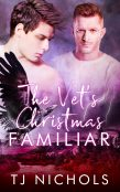 Review: The Vet's Christmas Familiar by T.J. Nichols