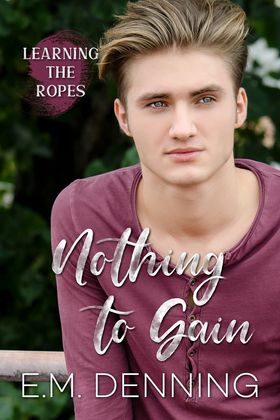 Review: Nothing to Gain by E.M. Denning