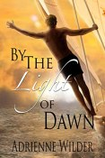 Review: By the Light of Dawn by Adrienne Wilder