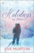 Guest Post: Holidays in Blue by Eve Morton