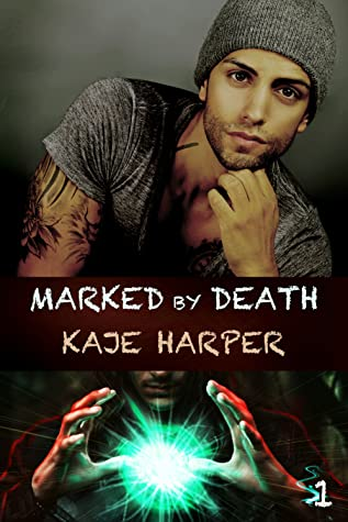 Review: Marked By Death by Kaje Harper