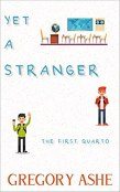 Review: Yet a Stranger by Gregory Ashe