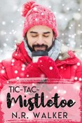 Review: Tic-Tac-Mistletoe by N.R. Walker