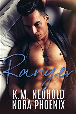 Review: Ranger by Nora Phoenix and K.M. Neuhold