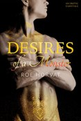 Review: Desires of a Monster by Roe Horvat