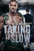 Giveaway: Taking it Slow by Reese Knightly