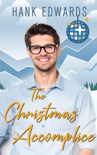 Excerpt and Giveaway: The Christmas Accomplice by Hank Edwards
