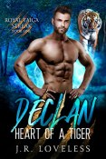 Review: Declan - Heart of a Tiger by J.R. Loveless
