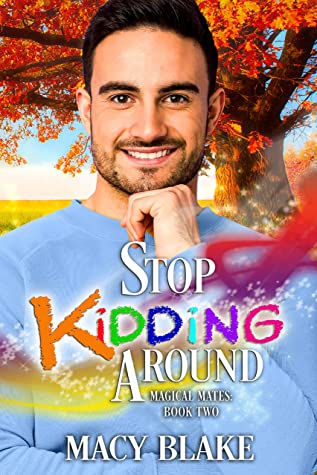 Review: Stop Kidding Around by Macy Blake