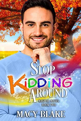 Review: Stop Kidding Around by Macy Blake
