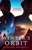 Review: Winter's Orbit by Everina Maxwell
