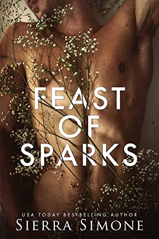Review: Feast of Sparks by Sierra Simone