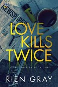 Review: Love Kills Twice by Rien Gray