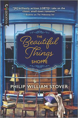 Excerpt: The Beautiful Things Shoppe by Philip William Stover