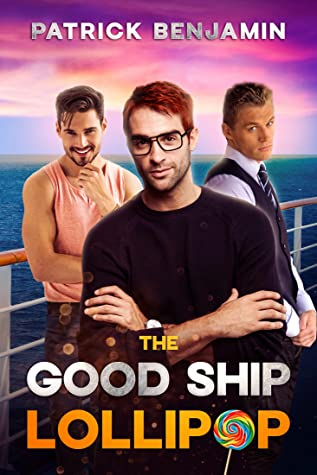 Review: The Good Ship Lollipop by Patrick Benjamin