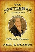 Review: The Gentleman and the Spy by Neil S. Plakcy