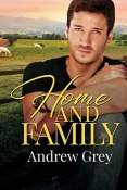 Review: Home and Family by Andrew Grey
