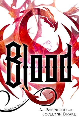 Review: Blood by A.J. Sherwood and Jocelynn Drake