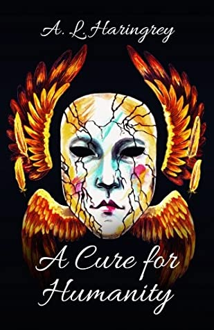 Review: A Cure for Humanity by A.L. Haringrey