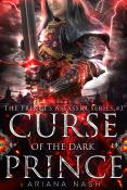 Review: Curse of the Dark Prince by Ariana Nash