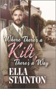 Excerpt: Where There's a Kilt, There's a Way by Ella Stainton