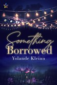 Review: Something Borrowed by Yolande Kleinn