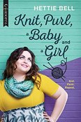 Review: Knit, Purl, a Baby and a Girl by Hettie Bell