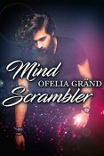 Review: Mind Scrambler by Ofelia Grand