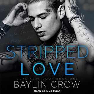Audiobook Review: Stripped Love by Baylin Crow