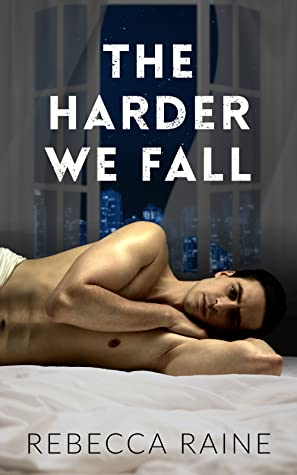Review: The Harder We Fall by Rebecca Raine