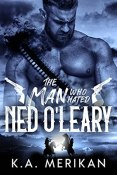 Review: The Man Who Hated Ned O'Leary by KA Merikan