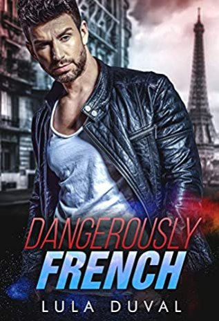 Review: Dangerously French by Lula Duval