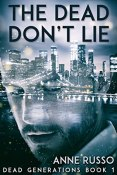 Review: The Dead Don't Lie by Anne Russo