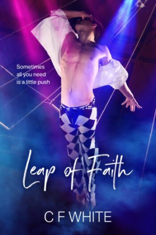 Review: Leap of Faith by C.F. White