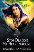 Review: Stop Dragon My Heart Around Rachel Langella